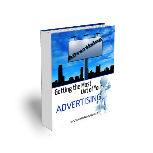 Module 19 - Getting The Most From Your Advertising