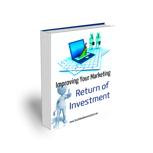 Module 12 - Improving Your Marketing ROI