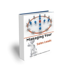 Module 30 - Managing Your Sales Leads