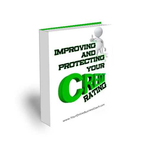 Module 43 - Improving And Protecting Your Credit Rating