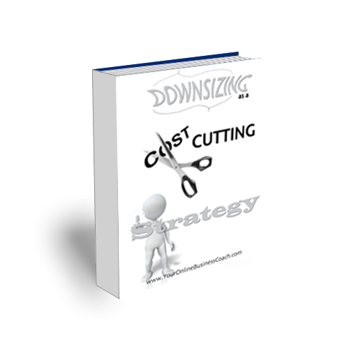 Module 60 - Downsizing As A Cost Cutting Tool